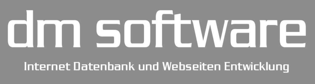 dm software - Internet Datenbank und Webseiten Entwicklung